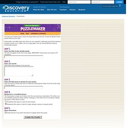 Welcome to Discovery Education's Puzzlemaker! Create your own Double Puzzle online now.