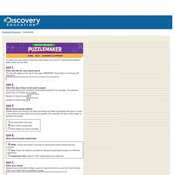 Make your own Word Search with Discovery Education's Puzzlemaker!