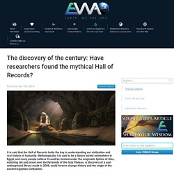 EWAO The discovery of the century: Have researchers found the mythical Hall of Records?