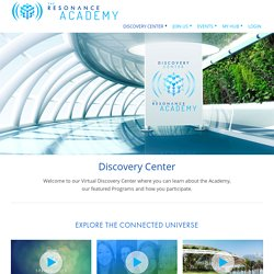 Discovery Center – Resonance Academy