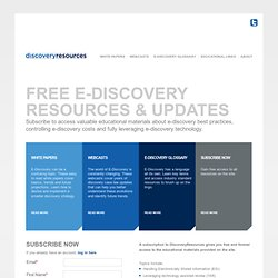 Electronic Discovery (e-Discovery) Law - Resources & Information | DiscoveryResources.org
