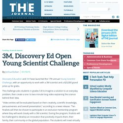 3M, Discovery Ed Open Young Scientist Challenge