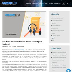 See How E-Discovery Services Protect you and your Business?