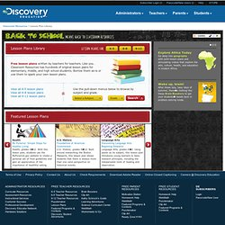 FREE Lesson plans | Kindergarten Lesson Plans, Elementary Lesson Plans, High School Lesson Plans | DiscoveryEducation.com