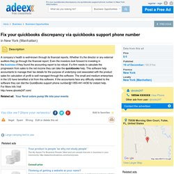 Fix your quickbooks discrepancy via quickbooks support phone number in New York (Manhattan), United States - Business Opportunities