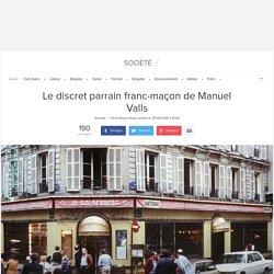 Le discret parrain franc-maçon de Manuel Valls