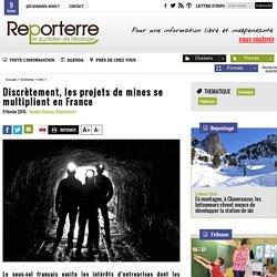 Discrètement, les projets de mines se multiplient en France