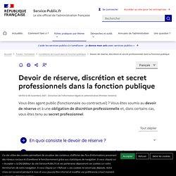 Devoir de réserve, discrétion et secret professionnels dans la fonction publique