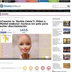Crearán la 'Barbie Calva'?: Piden a Mattel elaborar muñeca sin pelo para evitar discriminación