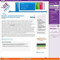 Pauvreté : pénaliser la discrimination fondée sur la précarité sociale, CNCDH