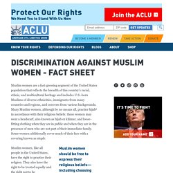Discrimination Against Muslim Women - Fact Sheet