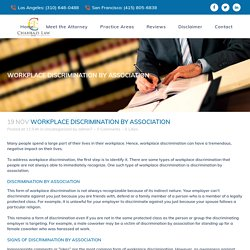Workplace Discrimination by Association