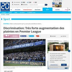 Discrimination: Très forte augmentation des plaintes en Premier League