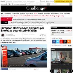 Europcar, Hertz et Avis épinglés par Bruxelles pour discrimination - 11 août 2014