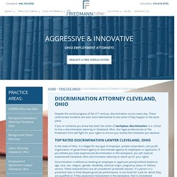 Discrimination Attorney Cleveland, Ohio - Discrimination Lawyer