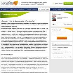Dossiers Pratiques-Comment éviter la discrimination à l'embauche ? - Carrière Commerciale