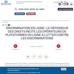 Discrimination en ligne : le Défenseur des droits incite les opérateurs de plateformes en ligne à lutter contre les discriminations