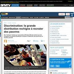 Discrimination: la grande distribution rechigne à recruter des pauvres