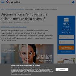 Discrimination à l'embauche : la délicate mesure de la diversité