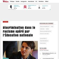 Discrimination dans le racisme opéré par l'Éducation nationale