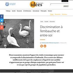 Discrimination à l'embauche et entre-soi