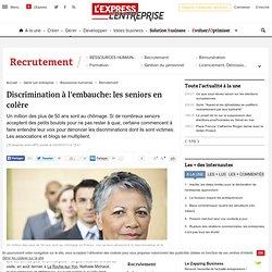 Discrimination à l'embauche: les seniors en colère
