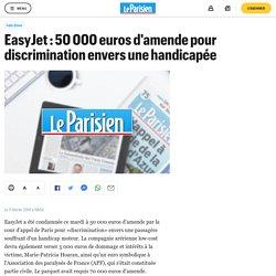 EasyJet : 50 000 euros d'amende pour discrimination envers une handicapée