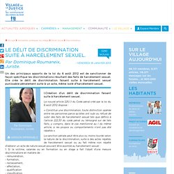 Le délit de discrimination suite à harcèlement sexuel. Par Dominique Roumaneix, Juriste.