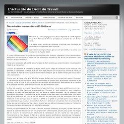 Discrimination homophobe = 615.000 Euros