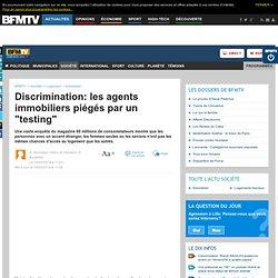 """Discrimination: les agents immobiliers piégés par un """"testing"""""""