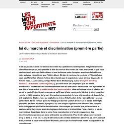 Loi du marché et discrimination (Première partie)