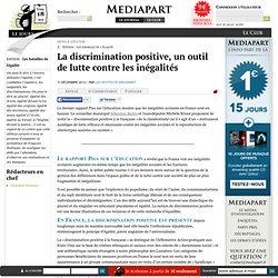 La discrimination positive, un outil de lutte contre les inégalités