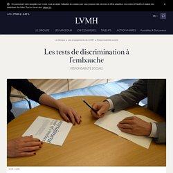 Les tests de discrimination à l'embauche - Initiatives LVMH