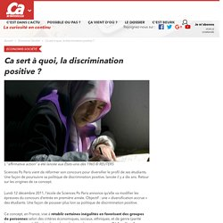 Ca sert à quoi, la discrimination positive ? - Ça m'intéresse