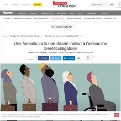 Une formation à la non-discrimination à l'embauche bientôt obligatoire