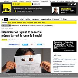 Discrimination : quand le nom et le prénom barrent la route de l'emploi