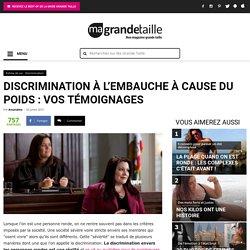 Discrimination à l'embauche à cause du poids : témoignages