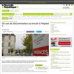 Un cas de discrimination au travail à l'hôpital ? - 20/10/2012