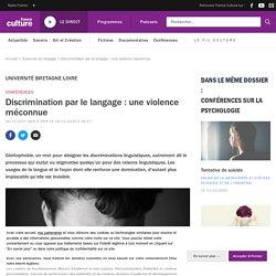Discrimination par le langage : une violence méconnue