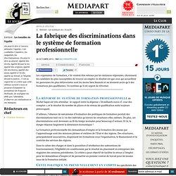 La fabrique des discriminations dans le système de formation professionnelle