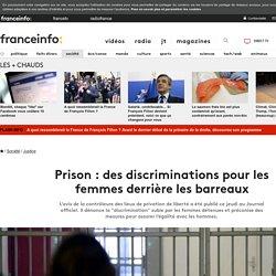 Prison : des discriminations pour les femmes derrière les barreaux