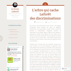 L'arbre qui cache Laforêt des discriminations