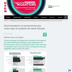 Discriminations et renoncement aux soins dans le système de santé français - Institut Convergences Migrations