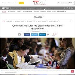 Comment mesurer les discriminations... sans discriminer
