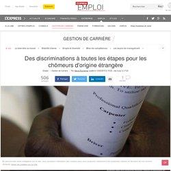 Des discriminations à toutes les étapes pour les chômeurs d'origine étrangère