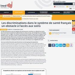 Les discriminations dans le système de santé français :un obstacle à l'accès aux soins - Espace presse