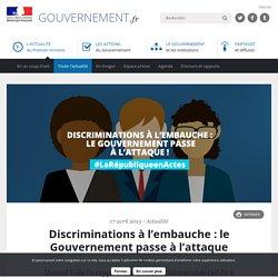 Discriminations à l'embauche : le Gouvernement passe à l'attaque