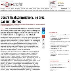 Contre les discriminations, ne tirez pas sur Internet