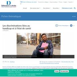 Les discriminations liées au handicap et à l'état de santé