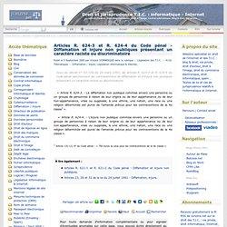 Articles R. 624-3 et R. 624-4 du Code pénal - Diffamation et injure non publiques présentant un caractère raciste ou discriminatoire